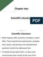 Chapter 2 Scientific Literature, Knowlegde, Bibliometrics, Evaluative Bibliometrics,Pub Patterns , Bibliograpy