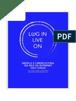 Log in Live on Música e cibercultura na era da internet das coisas, Paula Gomes Ribeiro