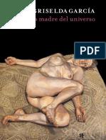 Griselda García | La madre del universo
