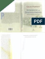 FURTADO Celso - Introdução Ao Desenvolvimento Enfoque Histórico Estrutural