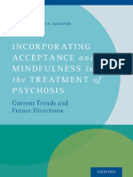 Brandon a. Gaudiano - Incorporating Acceptance and Mindfulness Into the Treatment of Psychosis_ Current Trends and Future Directions (2015, Oxford University Press)