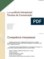 Competência Interpessoal Técnicas de Comunicação