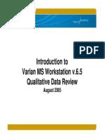 MS WorkStation v65 - Qualitative Data Review