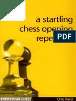 Chris Baker - A Startling Chess Opening Repertoire