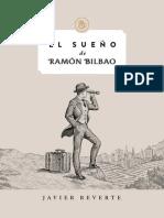 El Sueno de Ramon Bilbao Javier Reverte