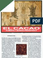 El Cacao. Alimento y Moneda Prehispánica - Gallegos Gómora 2003