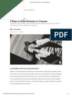 5 ways to help students in trauma   edutopia
