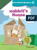Rabbit s House Oxford Phonics World Readers L1