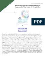 Las Claves Geneticas La Nueva Interpretacion Del I Ching Y La Descodificacion de Tu Proposito de Vida