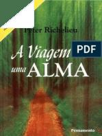 A Viagem de Uma Alma - Peter Richelieu