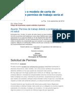 Un Ejemplo o Modelo de Carta de Solicitud de Permiso de Trabajo Sería El Siguiente
