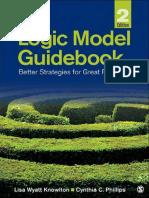 The Logic Model Guidebook_ Bett - Lisa Wyatt Knowlton