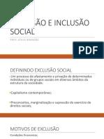 Exclusão e Inclusão Social
