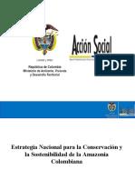 Estrategia Nacional para la conservación y la sostenibilidad de la Amazonía colombiana