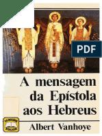 Albert Vanhoye - A Mensagem Da Epístola Aos Hebreus. (2)