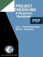 [International Series in Operations Research & Management Science] Erik Leuven Demeulemeester, Willy S. Herroelen - Project Scheduling_ a Research Handbook (2002, Springer)