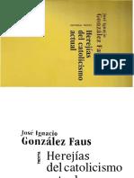 GONZALEZ FAUS J I Herejias Del Catolicismo Actual 2013 PDF