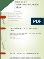 Deducción, Uso y Restricciones de La Ecuación