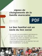 Les Signes de Changements de La Famille Marocaine