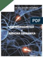 Par biomagnetico. Medicina germanica.