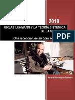 Arturo Manrique Guzmán - Niklas Lhmann y la Teoría Sistemica de la Sociedad. Una recepción de su obra sociológica.