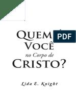 CRISTO - Quem é voce no corpo de Cristo - LIDA E KNIGHT - 113 FLS.pdf