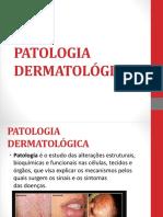 1 Aula- Patologia Dermatológica Ok