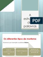 A_estrutura_das_palavras.ppt