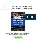 Foreign Exchange Option Pricing a Practitioners Guide by Iain j Clark