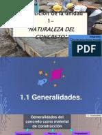 Exposición Unidad 1 - Naturaleza Del Concreto. Equipo