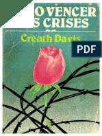 Creath Davis - Como Vencer Nas Crises.