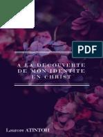 A La Découverte de Mon Identité en CHRIST-Laurore ATINTOH