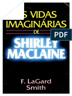 F. Lagard Smith - As Vidas Imaginarias de Shirley Maclaine. (2)