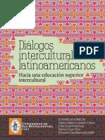 Diálogos interculturales latinoamericanos. Hacia una educación superior intercultural.  Editorial Bonaventuriana.