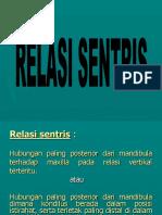 RELASI SENTRIS