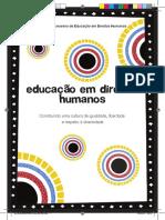 Educação em Direitos Humanos - construindo uma cultura de igualdade, liberdade e respeito à diversidade