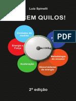 Os Cem Quilos - Luiz Spinelli