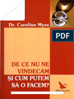 Caroline_Myss_-_De_Ce_Nu_Ne_Vindecam_Sin.pdf
