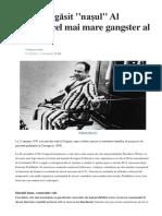 Cum Şi-A Găsit ''Naşul'' Al Capone, Cel Mai Mare Gangster Al Americii