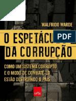 O Espetaculo Da Corrupção Como Um
