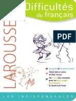 Larousse - Difficultés du français - Les indispensables