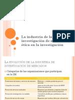 2 La industria de investigación de mercados y ética en la investigación