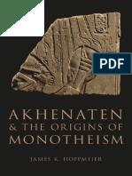 Akhenaten And The Origins of Monotheism.pdf