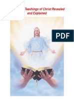 The Secret Teachings of Christ Revealed and Explained