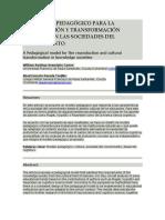 Un Modelo Pedagógico Para La Reproducción y Transformación Cultural en Las Sociedades Del Conocimiento