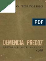 Teofilo Tortolero - Demencia Precóz