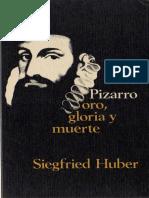 Libro - Pizarro, oro, gloria y muerte - Huber Siegfried.pdf