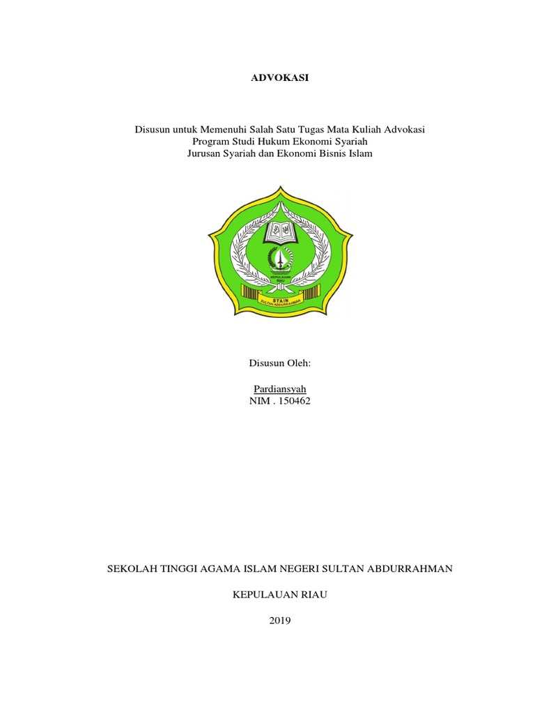 Disusun Untuk Memenuhi Salah Satu Tugas Mata Kuliah Advokasi Program Studi Hukum Ekonomi Syariah Jurusan Syariah Dan Ekonomi Bisnis Islam