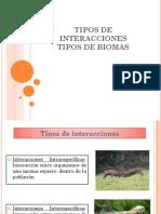Tipos de Interacciones y Biomas