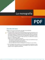 La Monografìa